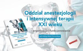 Oddział anestezjologii i intensywnej terapii XXI wieku