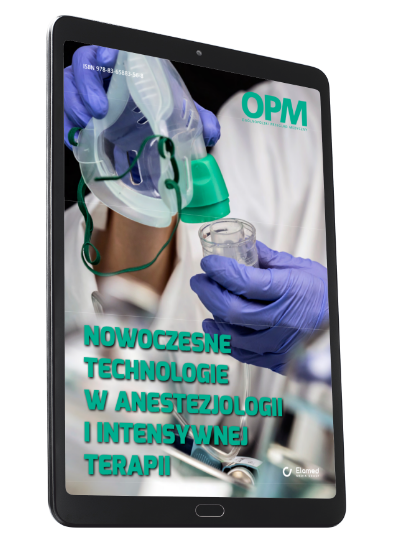 Nowoczesne technologie w anestezjologii i intensywnej terapii (e-book)